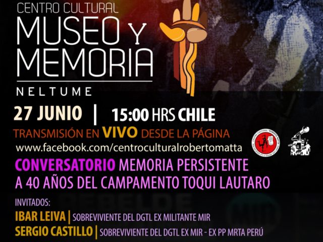 Neltume: Realizarán Conversatorio Memoria Persistente a 40 años del Campamento Toqui Lautaro